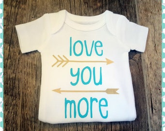 Super Cute, Preemie - 24 Months Onesie, Love You More With Arrows - Choice of Onesie Colors and Lettering Colors - Baby Shower Gift!