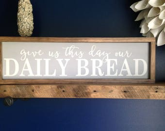 """Give Us This Day Our Daily Bread Painted Farmhouse Style Sign 25.5""""x7.5"""". Farmhouse Kitchen, Kitchen decor, Religious sign, Dining room sign"""