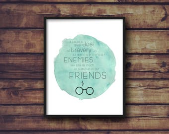 Harry Potter Quote | It Takes a Great Deal of Bravery to Stand Up to Our Enemies | Instant, Digital Print | Albus Dumbledore | 8x10, 11x14