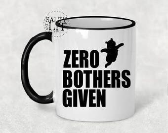 Zero Bothers Given Winnie the Poo 11 oz or 15 oz Coffee Mug  Winnie the Poo Coffee Mug  Salty and Lit Coffee Mug  Funny Coffee Mug  Funny