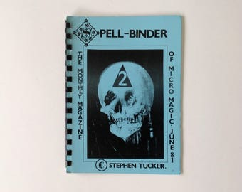 Spellbinder Edited and Illustrated by Stephen Tucker - Volume 1 Number 2 - June 1981