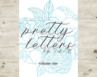 Pretty Letters Volume One - brush lettering and calligraphy eBook