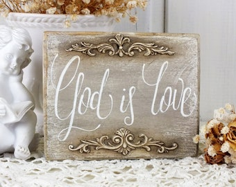 God is love sign Small wooden home decor French cottage wall art Gift for mom Shelf sitter blocks Scripture on wood Handpainted decorations