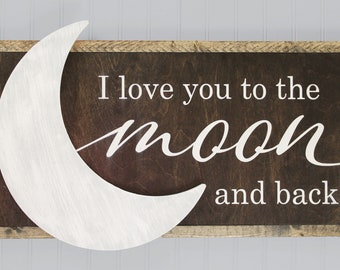 Love you to the Moon and Back Rustic Sign - Farmhouse Nursery Decor - Nursery Quote Sign - Baby Shower Gift - Framed Nursery Sign