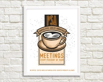 Pumpkin Spice-aholics Anonymous Meeting - 11x14 - Fall Home Decor Poster Sign - Thanksgiving Fall Decor