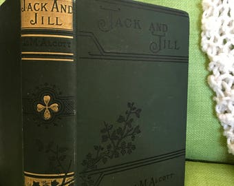 1898 Jack and Jill by Louisa May Alcott