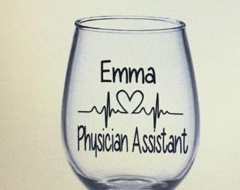 Physician assistant gift. Physician assistant wine glass. Pa wine glass. Pa gift. Pa school. Pa school probs. Physician assistant school