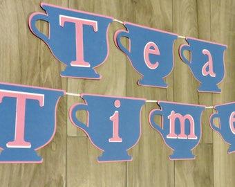 Tea Time Banner, Cinderella Party Banner, Cinderella Tea Party Banner, Tea Party Banner, Cinderella Birthday Party Banner