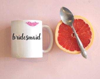 Bridesmaid Mug Bachelorette Party Favors Gift Bridal