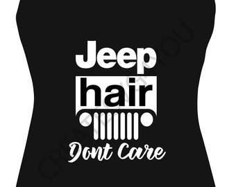 Jeep Hair I Dont Care - Off Road svg - svg, dxf, eps, png, Pdf - Download - Cut File, Clipart - Cricut Explorer - Silhouette Cameo