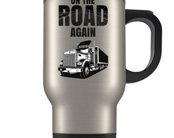 Trucker Travel Mug - Coffee Cup Gift for a Trucker - Great Trucking Present