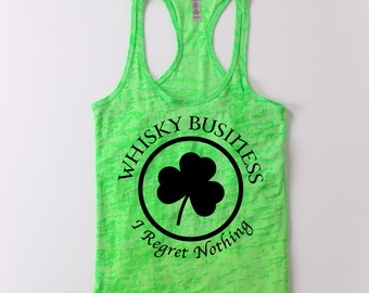 St Patrick's Day Whisky Business I regret Nothing tank by CLINK 2NIGHT™ clover shamrock, after hours, Drinking Shirt