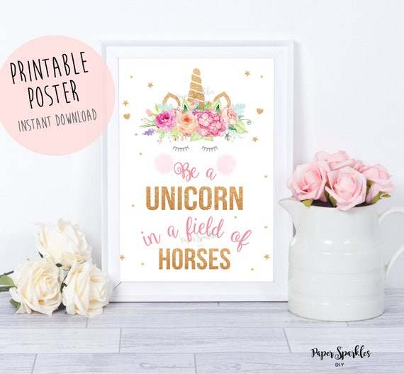 It is a graphic of Effortless Be a Unicorn in a Field of Horses Free Printable