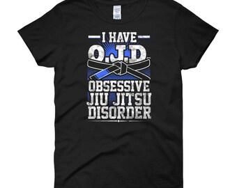 OJD Obsessive Jiu Jitsu Disorder Women's BJJ T-Shirt