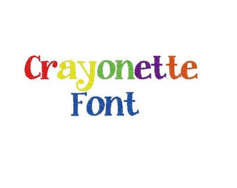Crayonette Embroidery Font, comes in 3 sizes and in 10 formats.  Looks adorable on kids accessories
