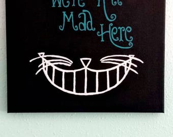We're All Mad Here Alice in Wonderland Painting