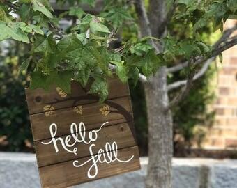 Handmade Fall Sign - Hello Fall - Leaves - Fall - Season - Painted