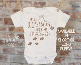 My Big Sister Has Paws Onesie®, Funny Onesie, Big Sister Onesie, Cute Onesie, Dog Sister Bodysuit, Boho Baby Onesie - 384M