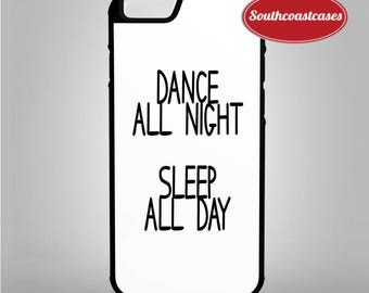 Dance All Night Sleep All Day EDM Music Hipster Tumblr iPhone Rubber Phone Case Cover For iPhone 6/6, 7, 8 and X