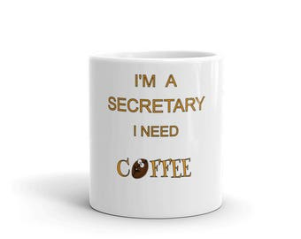 funny coffee mug, secretary gift, school secretary cup, office secretary, office gift idea, inspirational quote, christmas gift idea, employ
