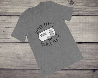 Upper Class Trailer Trash T-Shirt camping glamping funny rv recreation vehicle trailer camper Short-Sleeve Unisex T-Shirt tshirt tee