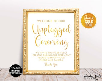 Welcome To Our Unplugged Ceremony Wedding Sign Template, Printable Wedding Template, Gold Wedding Sign, Instant Download, WS02