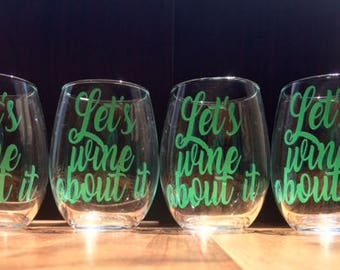 Lets Wine About It Stemless Wine Glass