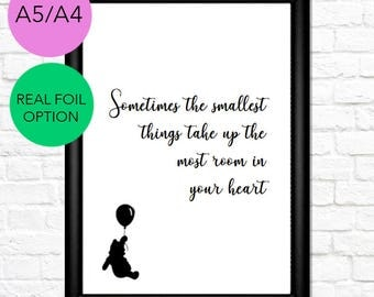 3 | Disney Silhouette Quote Print | Winnie The Pooh | A4/A5/Real Foil