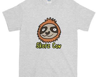 Slothy Skorz Caw