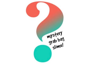 Mystery grab bag slimes