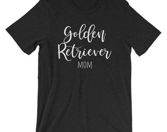 Golden Retriever Mom Shirt / Golden Retriever Gifts / Retriever Shirt for Dog Moms