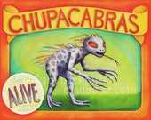 Chupacabras Sideshow Banner Signed Art Print