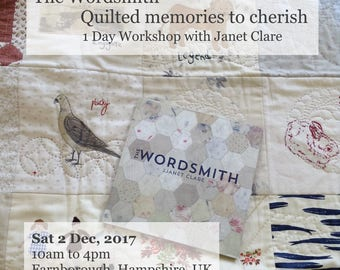 1 Day Workshop - Sat, 2 Dec 2017.   The Wordsmith - Quilted memories to cherish.  Create unique pieces inspired by your favourite memories