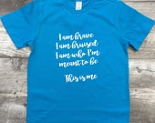Boys Girls Unisex The Greatest Showman I am Brave This is Me Short Sleeve Kids Tween Teen Juniors T Shirt modern graphic trendy tee TSLM