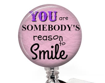 Reason to Smile ID Badge Holder - Pink, Inspirational Badge Reel - 349