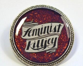 Feminist Killjoy Multichrome Resin Brooch