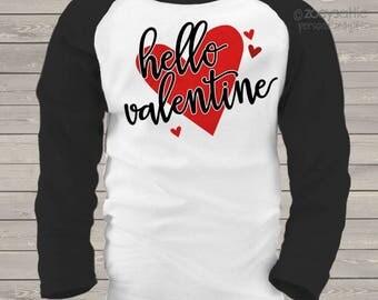 Valentine shirt hello valentine heart personalized or non-personalized raglan shirt - adorable Valentine's Day shirt  snlv-028-r
