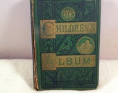 Antique 1872 Children's Album Pictures and Stories Beautifully Illustrated-Asa Bullard, Charming & Good Condition