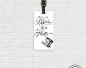 Luggage Tag Mad As A Hatter Alice Adventures in Wonderland  Metal Tag Luggage Tag Personalized Single Tag