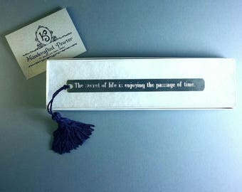 "Pewter Bookmark: ""The secret of life is enjoying the passage of time.""  - James Taylor"