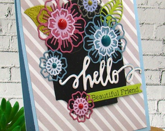 Hello Beautiful Friend Gorgeous Flowers Handmade Card