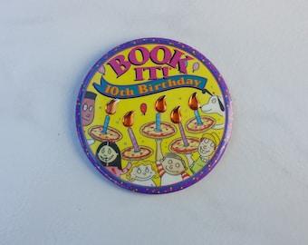 Book It, 10th Birthday, Pizza Hut Inc. Vintage Pin