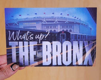 What's up? The Bronx. Postcards for actual New Yorkers.