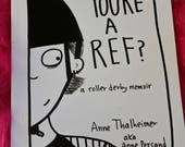 So...You're A Ref?
