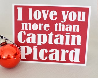 Handmade Greeting Card - Cut out Lettering - I love you more than Captain Picard - Blank inside - Star Trek Inspired - Anniversary Card