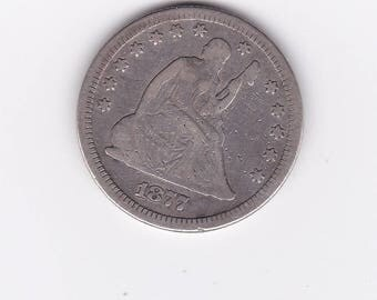 1877 Seated Liberty Quarter Dollar Antique Coin
