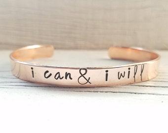 I Can and I Will Bracelet, Motivational Bracelet, Hand Stamped Cuff Bracelet