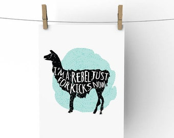 Rebel Just for Kicks, PRINTABLE, INSTANT DL, funny llama, llama artwork, printable alpaca, funny llama art, llama decorations, llama gift