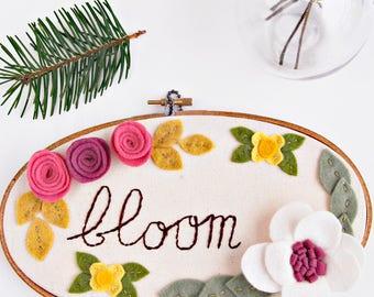 Felt Embroidery Hoop Art. BLOOM Sign. Nursery Wall Decor. 3D Art. Motivational Wall Art. Felt Floral Wall Hanging. Gift for Her