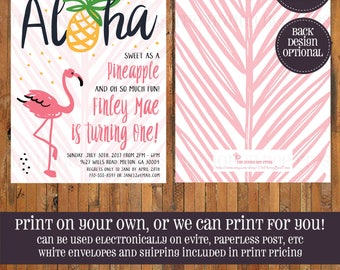 Sweet as a Pineapple 1st Birthday invitation - Aloha Birthday invitation - Luau Birthday invitation - Flamingo Flamingle Tropical -Item 0342